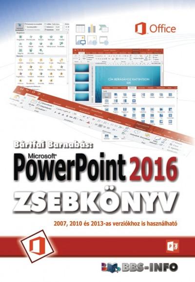 Bártfai Barnabás - PowerPoint 2016 zsebkönyv
