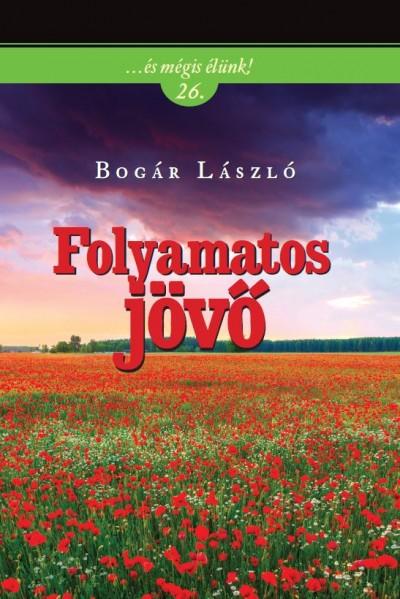 Bogár László - Folyamatos jövő