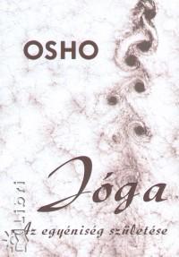 Osho - Jóga: Az egyéniség születése