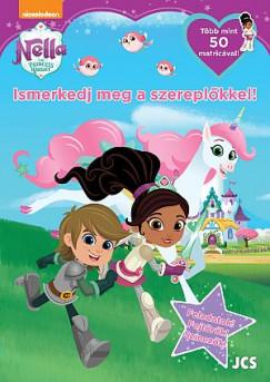 - Nella, a hercegnő lovag - Ismerkedj meg a szereplőkkel!