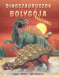 Bob Nicholls - Steve Parker - Dinoszauruszok bolygója