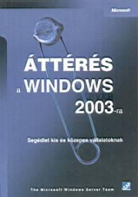 - Áttérés a Windows 2003-ra