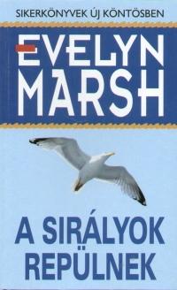 Evelyn Marsh - A sirályok repülnek
