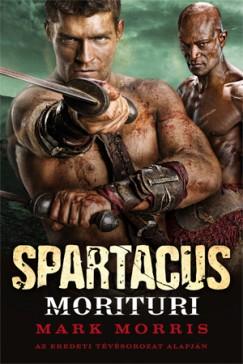 Mark Morris - Spartacus  Morituri