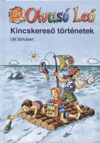 Ulli Schubert - Kincskereső történetek