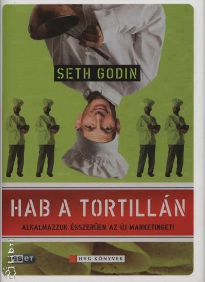 Seth Godin - Hab a tortillán