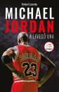 Roland Lazenby - Michael Jordan