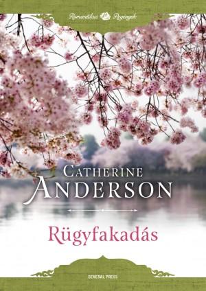 Catherine Anderson - Rügyfakadás 70274cd2a3