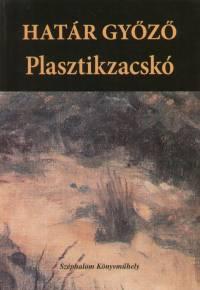 Határ Győző - Plasztikzacskó