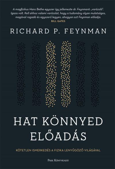 Richard Phillips Feynman - Hat könnyed előadás