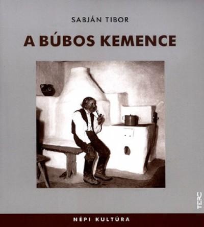 Sabj�n Tibor - A b�bos kemence