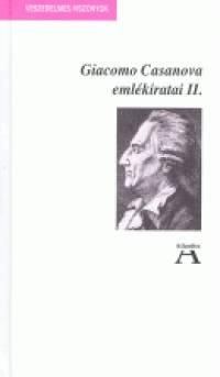 Giacomo Casanova - Casanova emlékiratai II.