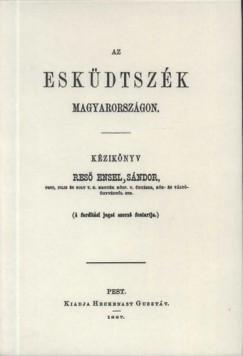 Réső Ensel Sándor - Az esküdtszék Magyarországon - Kézikönyv