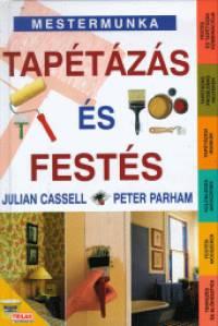Julian Cassell - Peter Parham - Tapétázás és festés