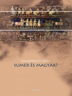 Komoróczy Géza - Sumer és magyar?