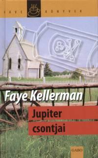Faye Kellerman - Jupiter csontjai