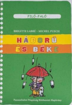 Brigitte Labbé - Michel Puech - Háború és béke