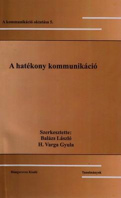 Balázs László - H. Varga Gyula - A hatékony kommunikáció - Tanulmányok
