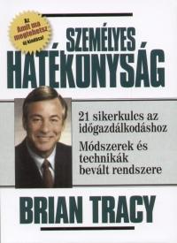 Brian Tracy - Személyes hatékonyság