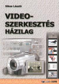 Sikos László - Videoszerkesztés házilag