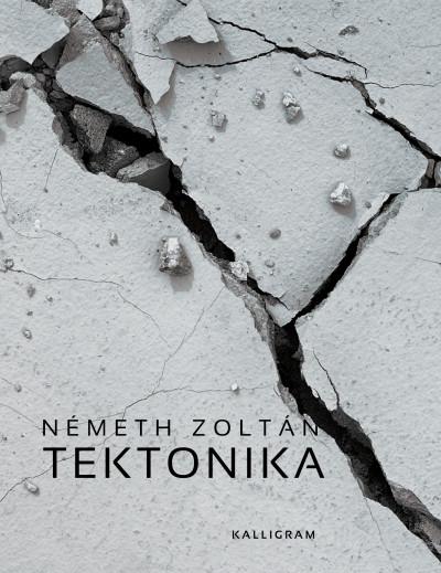 Németh Zoltán - Tektonika
