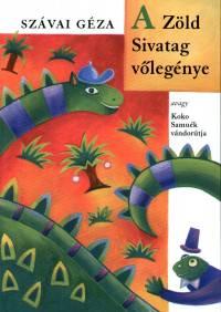 Szávai Géza - A Zöld Sivatag vőlegénye avagy Koko Samuék vándorútja