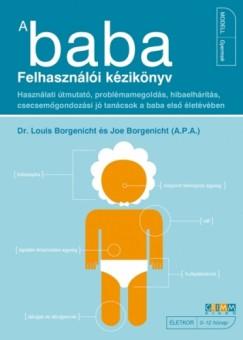 Joe Borgenicht - Dr. Louis Borgenicht - A Baba - Felhasználói kézikönyv