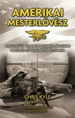 Chris Kyle - Amerikai mesterlövész