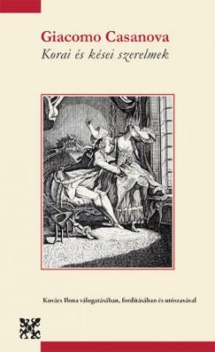 Giacomo Casanova - Korai és kései szerelmek