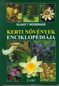 Klaas T. Noordhuis - Kerti növények enciklopédiája