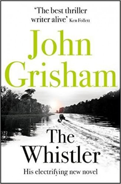 John Grisham - The Whistler