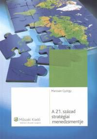 Marosán György - A 21. század stratégiai menedzsmentje