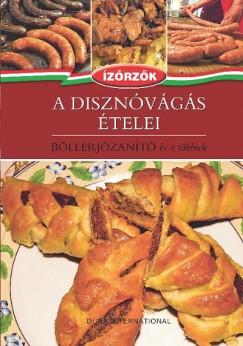 Móczár István - Róka Ildikó - A disznóvágás ételei