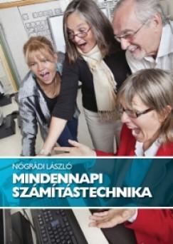 Nógrádi László - Mindennapi számítástechnika