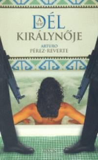 Arturo P�rez-Reverte - A D�l Kir�lyn�je