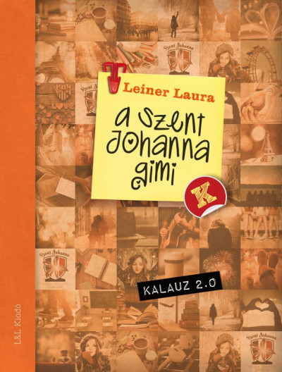 Leiner Laura - Szent Johanna gimi kalauz 2.0