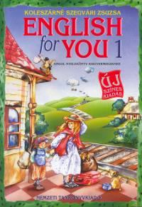 Koleszárné Szegvári Zsuzsa - English for You 1.