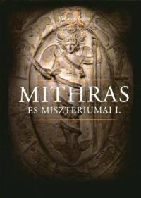 László Levente - Nagy Levente - Szabó Ádám - László Levente  (Szerk.) - Mithras és misztériumai I-II.