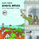 Jules Verne - Kovács Máté - Sándor Mátyás - Hangoskönyv