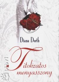 Diana Dorth - Titokzatos menyasszony