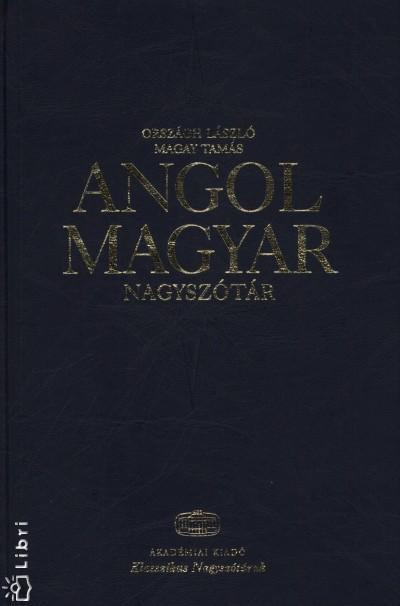 Magay Tamás - Országh Mihály - Angol - Magyar nagyszótár + net