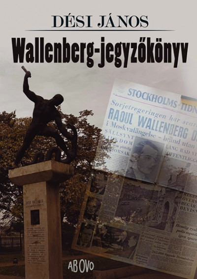 Dési János - Wallenberg-jegyzőkönyv