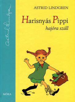 Astrid Lindgren - Harisnyás Pippi hajóra száll