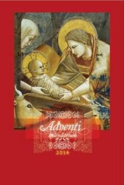 Fülöp Zsuzsanna  (Szerk.) - Adventi kalendárium 2014