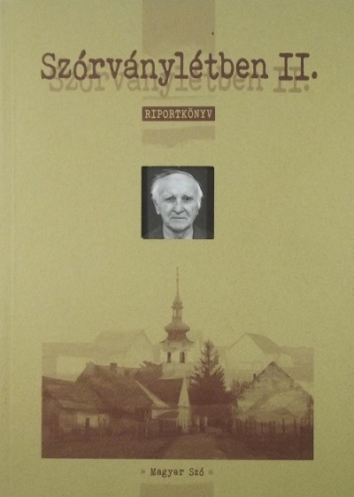 Fodor István  (Szerk.) - Szórványlétben II.