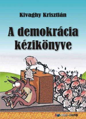 Kivaghy Kriszti�n - A demokr�cia k�zik�nyve