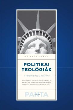 Könyv: Politikai teológiák (Nyirkos Tamás)