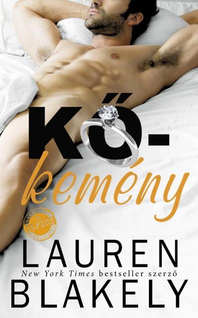 Lauren Blakely - Kőkemény