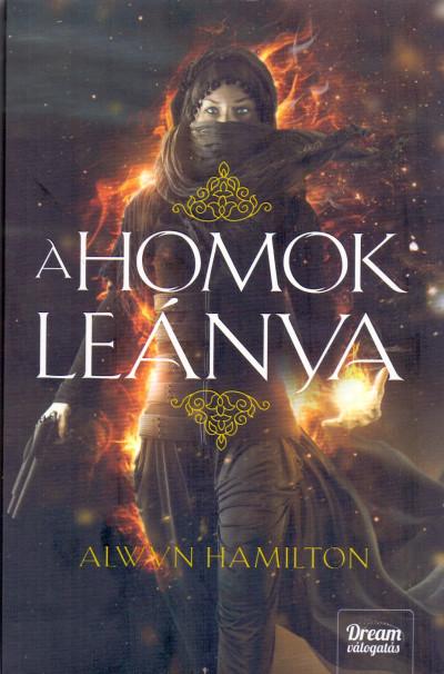 Alwyn Hamilton - A homok leánya