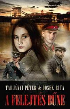 Dosek Rita - Tarjányi Péter - A felejtés bűne
